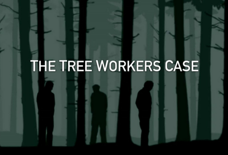 The poster from 'The Tree Workers Case' documentary